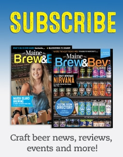 Subscribe to the Maine Brew & Bev Guide