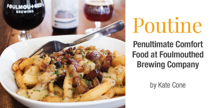 poutine-at-foulmouthed-brewing-company