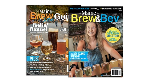 Subscribe to the Maine Brew & Beverage Guide